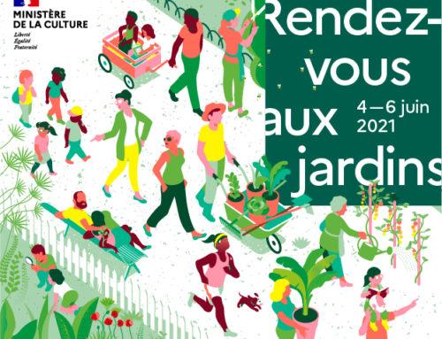 Rendez-Vous aux Jardins 2021 – 04, 05 et 06 juin 2021
